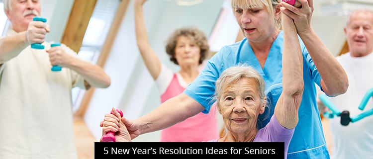 5 New Year's Resolution Ideas for Seniors