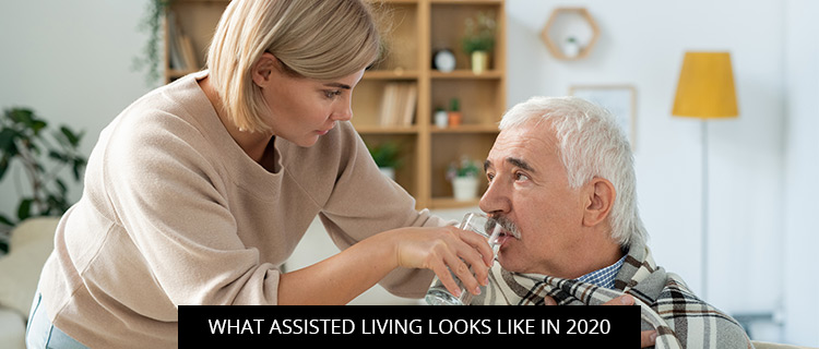 What Assisted Living Looks Like In 2020