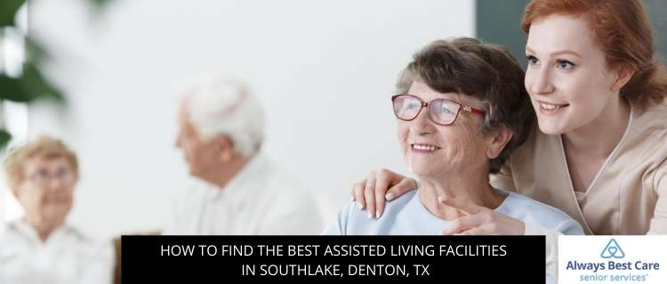 How to Find the Best Assisted Living Facilities in North