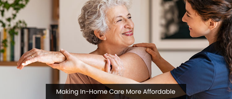 Making In-Home Care More Affordable